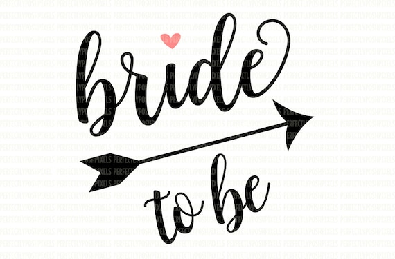bride to be svg file dxf eps png jpg printable clipart etsy