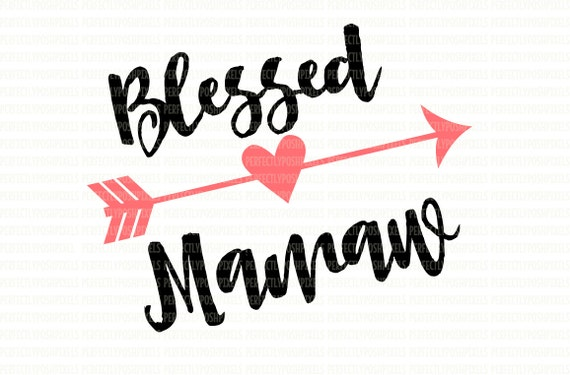 Blessed Mamaw Svg Files Heart Svg Cricut Designs Svg For Etsy