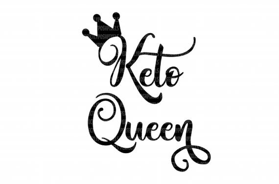 Ketogenesis Svg Files Keto Queen Printable Clipart Cricut Etsy