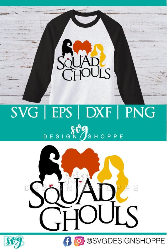 Squad Goals SVG Files for Cricut Design Space and Silhouette Halloween svg  file Hocus Pocus DXF Commercial Use Scrapbooking Templates