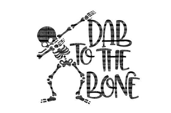 dab to the bone skeleton svg files halloween shirt heat