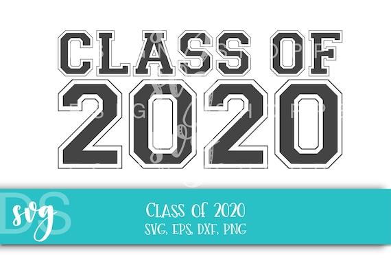 Class Of 2020 Svg Printable Clipart Graduation Cut File Etsy