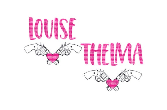 Thelma And Louise Cricut Designs Svg Files For Silhouette Svg Etsy