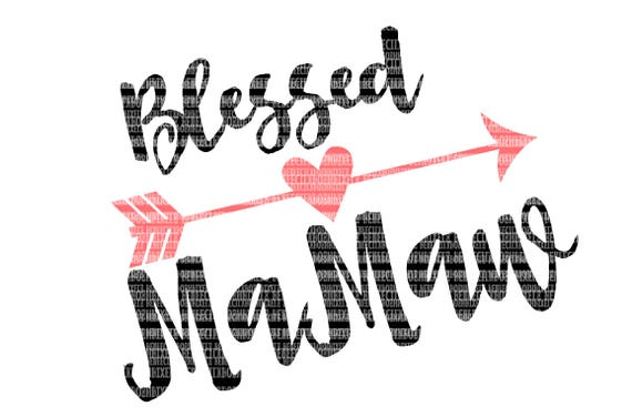 Blessed Mamaw Svg Files For Silhouette And Cricut Printable Etsy