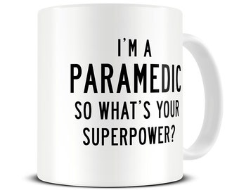 Iu0027m a Paramedic So Whatu0027s Your Superpower Coffee Mug - paramedic mug - paramedic gifts - MG315  sc 1 st  Etsy & Doctor Gifts Iu0027m a Doctor So Whatu0027s Your Superpower | Etsy
