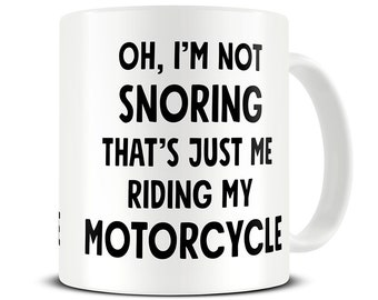 Motorcycle Gift Coffee Mug Im Not Snoring Biker Ideas Funny Husband Dad Birthday MG479