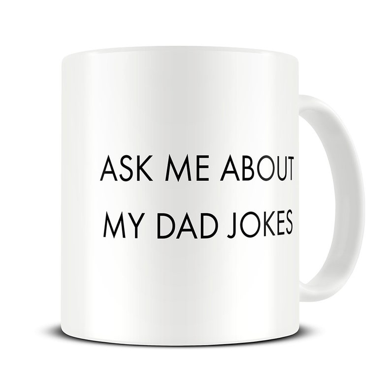 New Dad Gift Dad Jokes Coffee Mug New Dad Mug Baby Etsy
