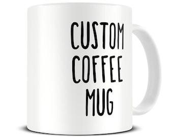 Custom Coffee Mug - personalized mug - custom name mugs - customized mug - birthday mug gift - personalized gift - MG420