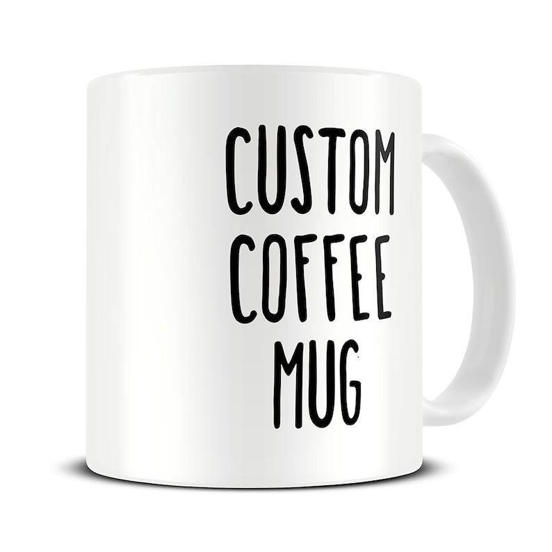 Custom Coffee Mug  personalized mug  custom name mugs  image 0