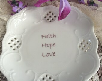 "Lacey Mini Tray - ""Faith Hope Love"""