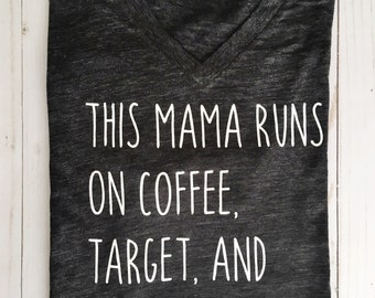 This Mama Runs On Coffee Target & Amazon Prime Tee, This Mama Runs On Tee, Mama Tee, Cute Mom Tee, Cute Mama Tee, Mom Shirt