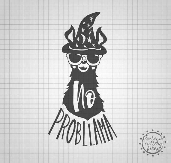 No Prob Llama Svg Llama Clipart Funny Llama Shirt Svg Design No Probllama Svg Cut File Svg Cricut Silhouette Cute Animals Wizzard Llama Dxf
