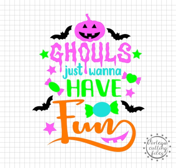 Ghouls Just Wanna Have Fun Svg Dxg Design Halloween Cutting Etsy