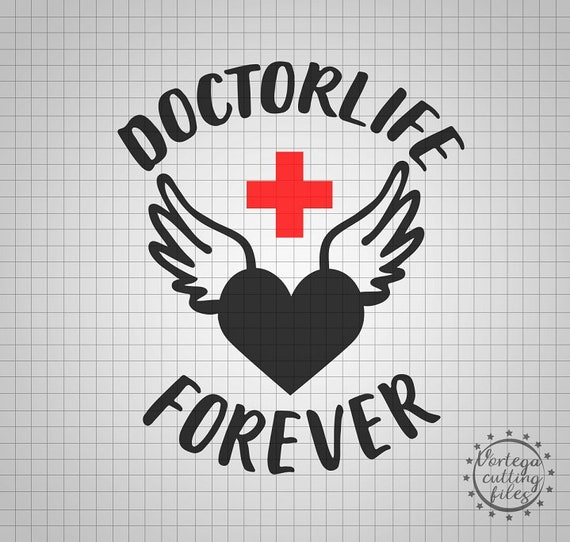 Doctorlife Svg Cut File Doctor Svg Dxf Doctor Life Svg Etsy