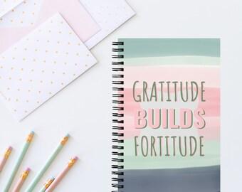 Gratitude Builds Fortitude Bullet Journal
