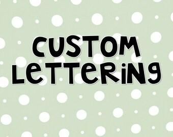 Custom Lettering Option