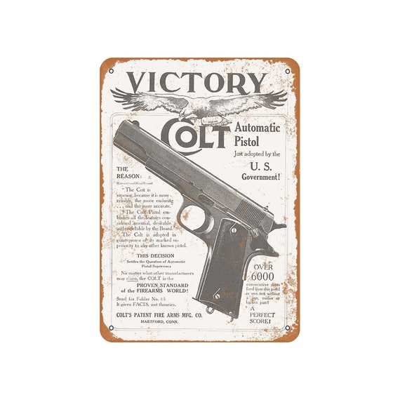 Metal Sign Vintage Look Reproduction Colt M1911 Victory