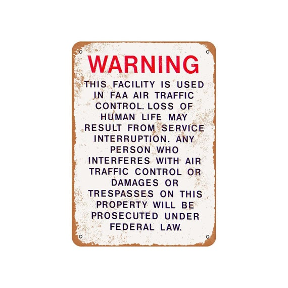 Metal Sign Vintage Look Reproduction Warning FAA Air Traffic Control