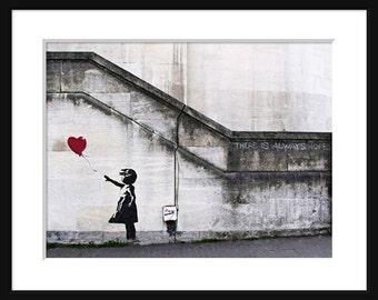 Mädchen mit Ballon - es gibt immer Hoffnung - Banksy - Graffiti-Kunst - Street-Art-Druck - Plakat