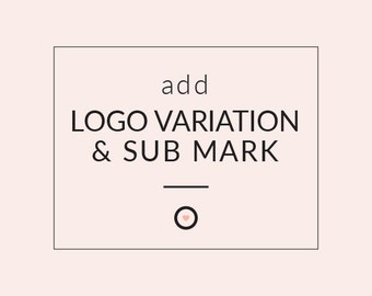 VARIATION & SUB MARK of a Premade Logo