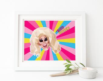 Trixie Mattel Digital Art Print, Instant Download, RuPaul's Drag Race, Trixie and Katya, Unhhh