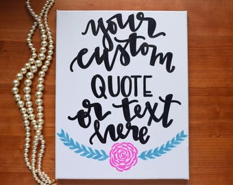 11x14 custom quote canvas, personalized canvas, custom quote art, hand lettered canvas, hand lettering, custom sign, custom quote sign