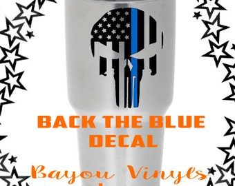 Back the blue, Punisher skull with thin blue line, Police decal, Law enforcement decal, American flag decal, LEO decal, Yeti decal