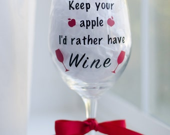 Teacher gifts, Back to school gifts, Keep your apple I' rather have wine, Teacher glass, Teacher wine glass, Teacher appreciation gift