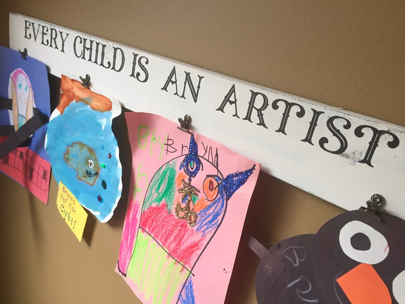 Art Display Rustic Home Decor Every Child Is An Artist Etsy