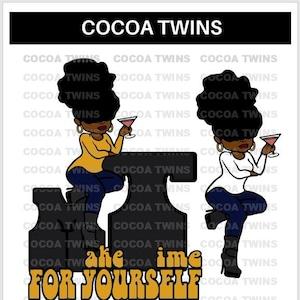 Chrissy Cocoa Twins Exclusive,Original African-American SVG PNG Cut Files,T-Shirt Designs,Black Girl Magic,Cricut,Black Art