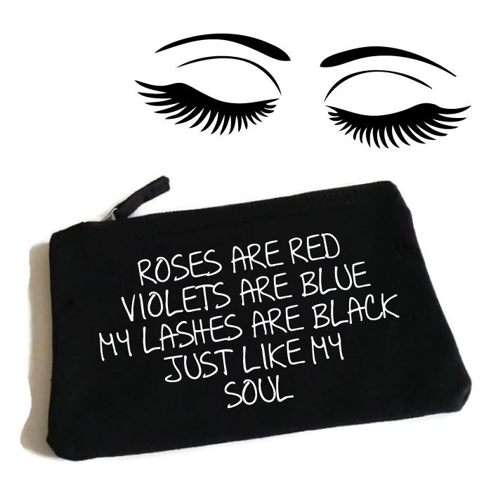 Roses Are Red Lashes Black Like My Soul Funny Makeup Bag