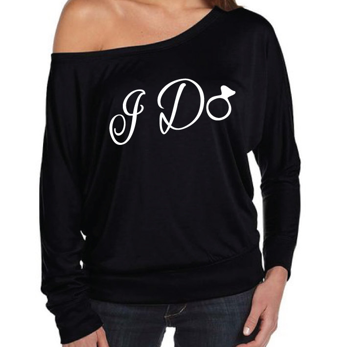 c258368f3 I Do Shirt. Bride Shirt. Off The Shoulder Bachelorette Party Shirt. Hen ...