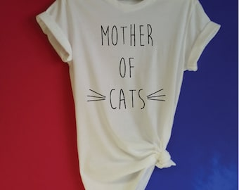 Mother of Cats Shirt. Funny Cat Shirt. Cat Lovers Shirt. Crazy Cat Lady. Kitten Tee. Cat Gift. Meow Cat T-Shirt. Cat Mum.