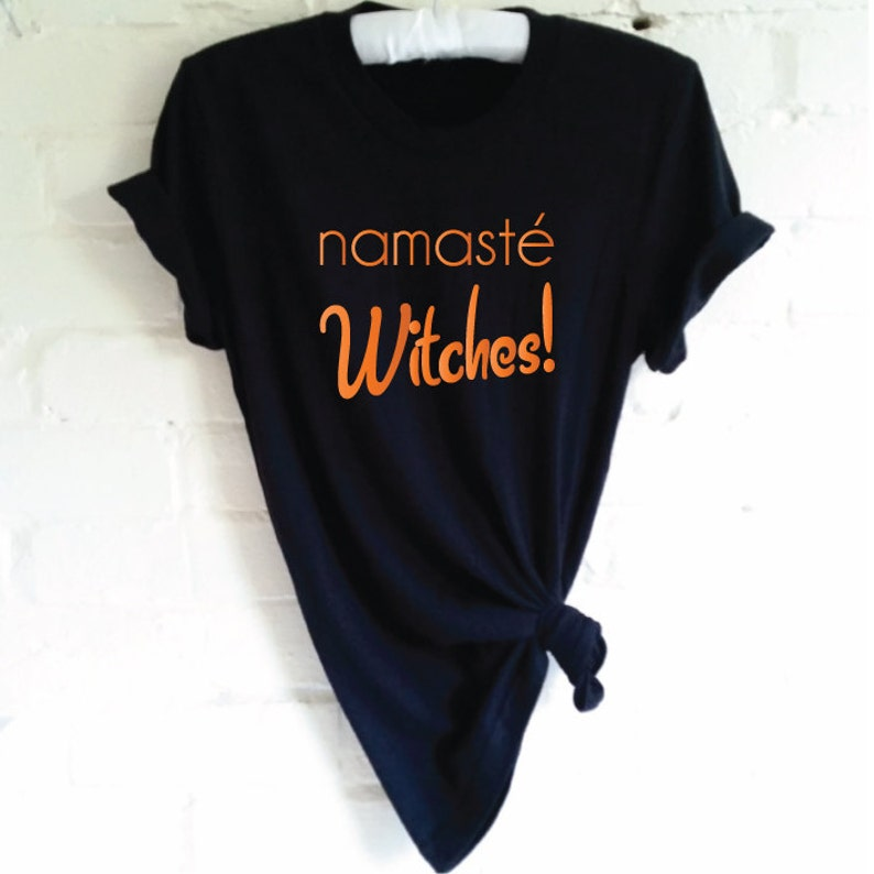 d6af32b6 Namaste Witches Halloween Shirt. Funny Witch Shirt. Halloween | Etsy