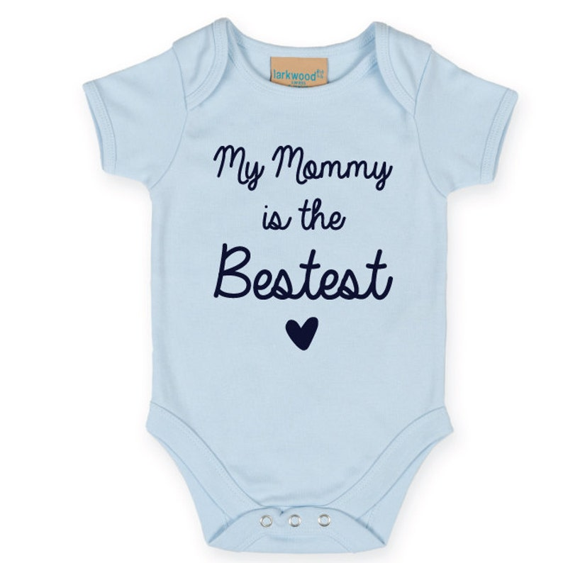 2c7e381e My Mommy Is The Bestest Baby Bodysuit. Cute Baby Vest. Best | Etsy