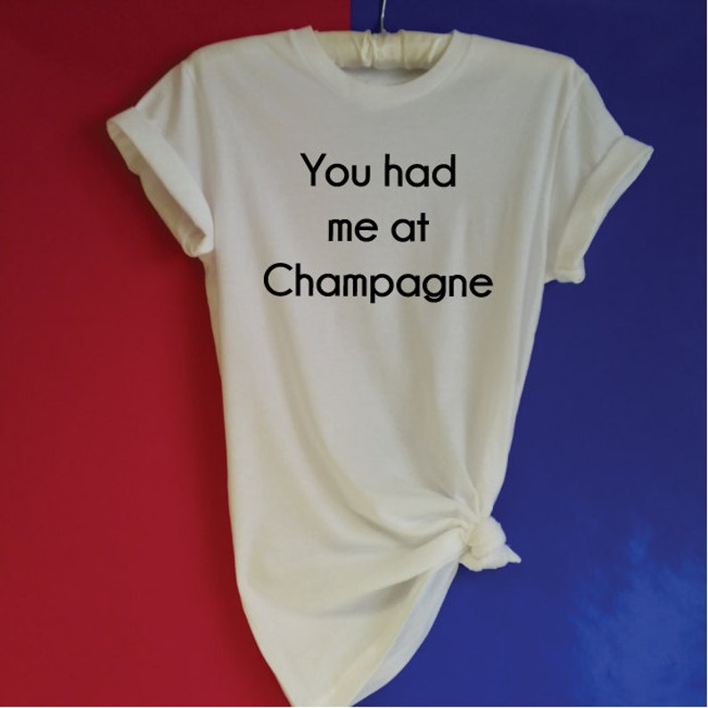5bf0cec6e8 You Had Me At Champagne Shirt. Wine Shirt. Brunch Champagne | Etsy