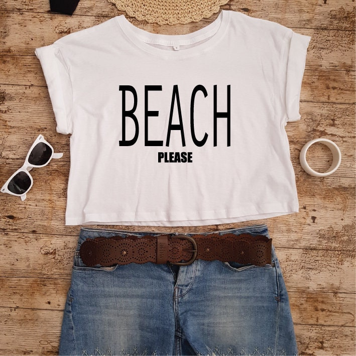 e68b326a7 Beach Please. Cropped Tee. Vacation Shirt. Summer Top. Beach ...