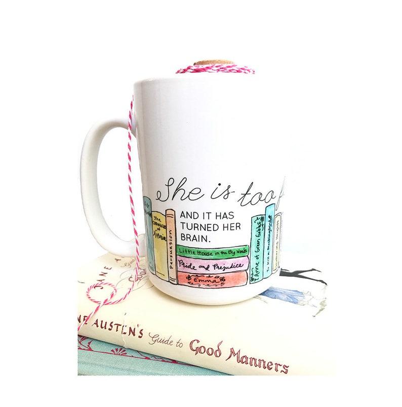 She is Too Fond of Books Mug  15oz ceramic coffee mug  Tea image 0