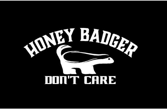 Honey badger dont care decal car decal vinyl decal