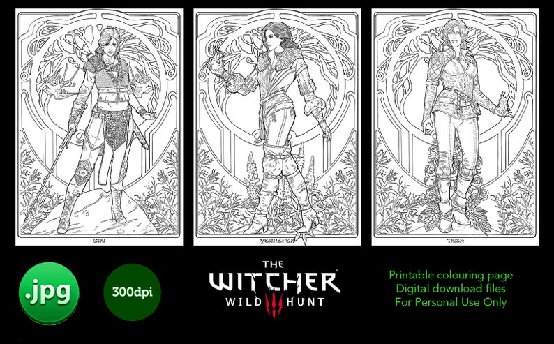 THE WITCHER wild hunt colouring Pack  Ciri (alternative look), Jennefer and  Trish  Digital download