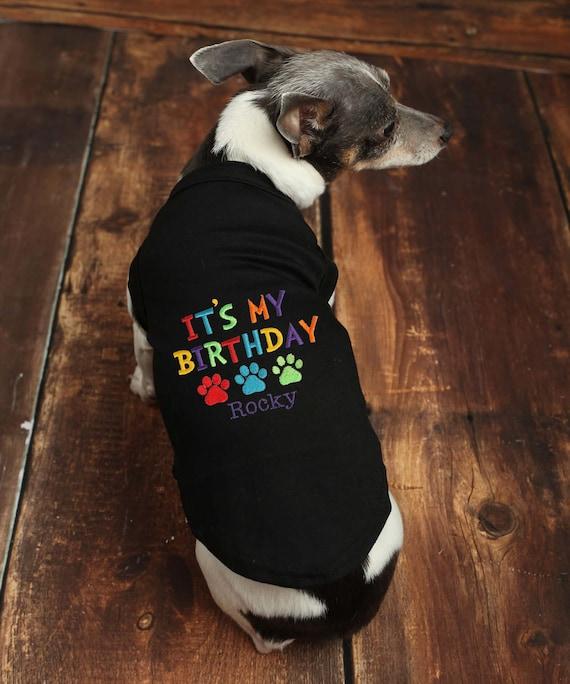 Its My Birthday Dog Shirt Custom