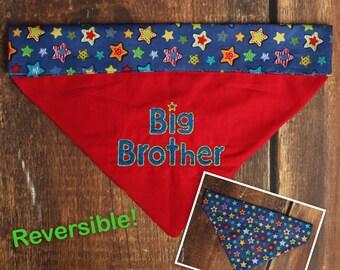 Big Brother Dog Bandana - Baby Announcement Dog - Pregnancy Announcement Dog - Big Brother Bandana - Reversible Dog Bandana - Big Sister