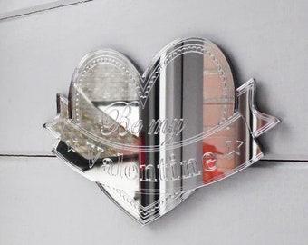 Heart & Banner BE MY VALENTINE Acrylic Mirror