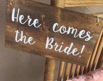 Here comes the bride sign, wedding sign, rustic wedding sign