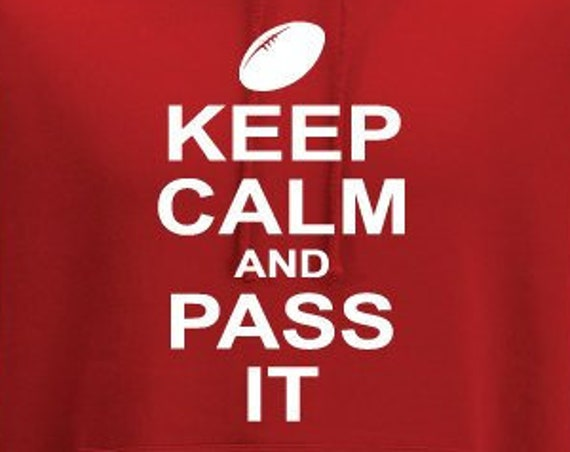 Keep Calm And Pass It Ruby Hoodie. Unisex Hoodie. Rugby Gift. Six Nations. Rugby Fan Hoodie.