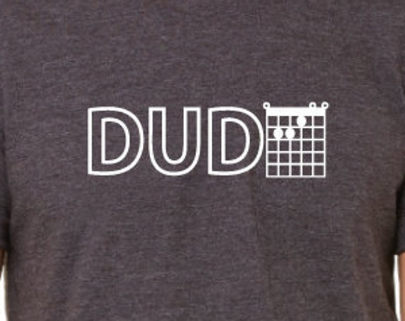 Dude T-Shirt. E Chord Guitar Shirt. Guitar Player Gift. Guitarist Shirts. Funny Guitar Shirt. Guitar Tees. Music Tees. Guitar Chords Shirt.