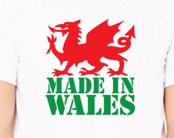 Made In Wales T-Shirt. Welsh Dragon Shirt. Cymru Shirt. Welsh Shirt. Wales Shirt. Welsh Gift. Welsh And Proud.