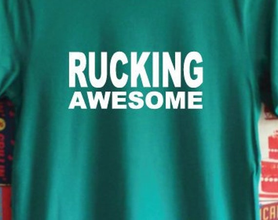 Rucking Awesome Rugby T-Shirt. Rugby World Cup. Rude Rugby Shirt. Unisex Rugby Tee. Rugby Fan Shirt. Rugby Gift.