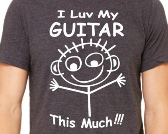 I Love My Guitar Shirt. Guitar Shirt. Guitar Player Gift. Guitarist Shirts. Funny Guitar Shirt. Guitar Tees. Music Tees. Musician Shirt.