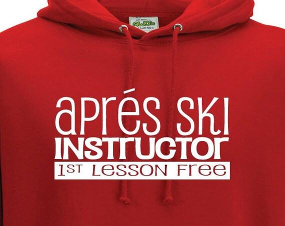 Aprés Ski Instructor First Lesson Free Hoodie. Unisex Hoodie. Funny Ski Hoodie. Aprés Ski Fashion. Ski Instructor Hoodie.